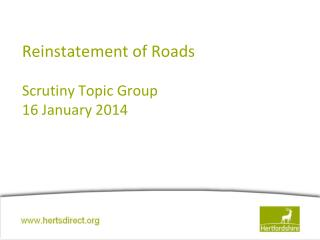Reinstatement of Roads Scrutiny Topic Group 16 January 2014