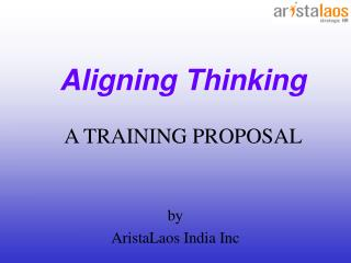 Aligning Thinking A TRAINING PROPOSAL
