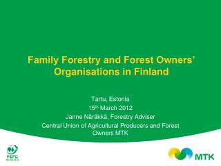 Family Forestry and Forest Owners' Organisations in Finland