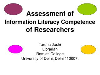 Assessment of Information Literacy Competence  of Researchers