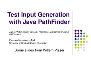 Test Input Generation with Java PathFinder