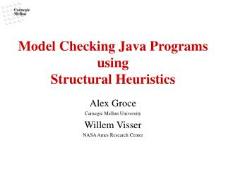 Model Checking Java Programs using  Structural Heuristics