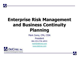 Enterprise Risk Management and Business Continuity Planning