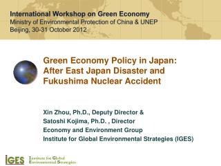 Green Economy Policy in Japan:  After East Japan Disaster and  Fukushima Nuclear Accident