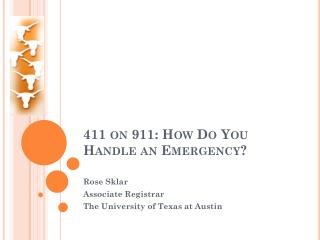 411 on 911: How Do You Handle an Emergency?
