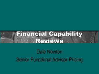 Financial Capability Reviews