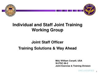 Individual and Staff Joint Training Working Group Joint Staff Officer
