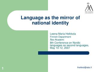 Language as the mirror of national identity