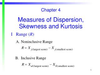 Chapter 4 Measures of Dispersion, Skewness and Kurtosis