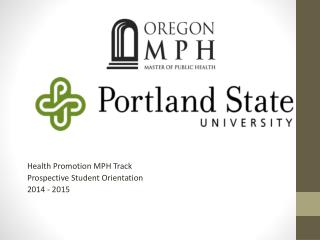 Health Promotion MPH Track Prospective Student Orientation 2014 - 2015