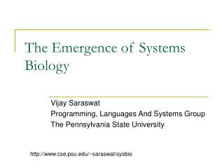 The Emergence of Systems Biology