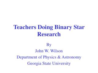 Teachers Doing Binary Star Research