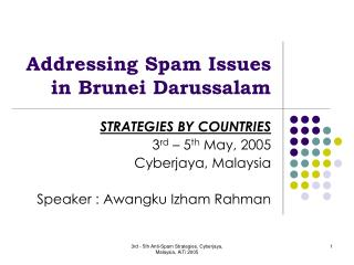Addressing Spam Issues in Brunei Darussalam