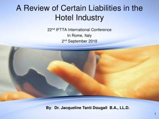 A Review of Certain Liabilities in the Hotel Industry