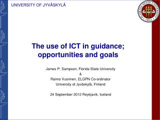 The use of ICT in guidance;  opportunities and goals