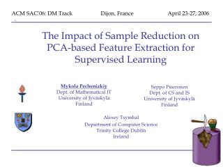 The Impact of Sample Reduction on PCA-based Feature Extraction for Supervised Learning