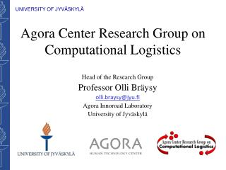 Agora Center Research Group on Computational Logistics