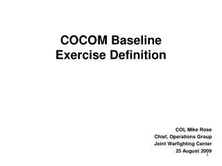 COCOM Baseline Exercise Definition