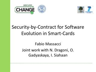 Security-by-Contract for Software Evolution in Smart-Cards