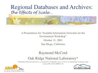 Regional Databases and Archives: the Effects of Scale…