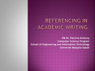 REFERENCING IN ACADEMIC WRITING