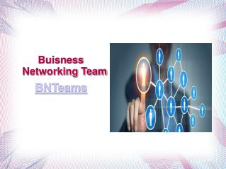 Business Networking Team