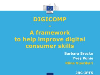 DIGICOMP  -  A framework  to help improve digital  consumer skills