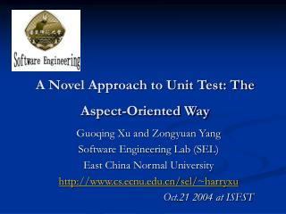 A Novel Approach to Unit Test: The Aspect-Oriented Way