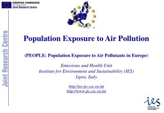 Population Exposure to Air Pollution (PEOPLE: Population Exposure to Air Pollutants in Europe)