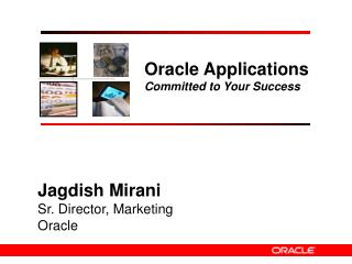 Oracle Applications Committed to Your Success