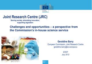 Challenges and opportunities – a perspective from the Commission's in-house science service
