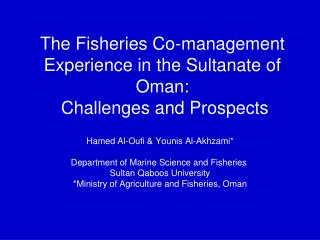 The Fisheries Co-management Experience in the Sultanate of Oman:  Challenges and Prospects
