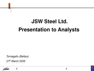 JSW Steel Ltd. Presentation to Analysts