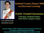 Thailand Country Report 2008 on Electronic Learning