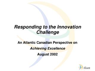 Responding to the Innovation Challenge
