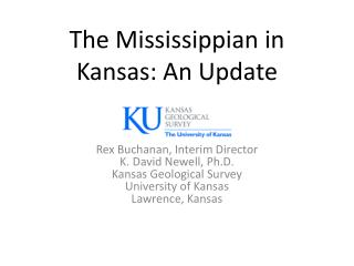 The Mississippian in Kansas: An Update