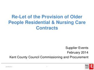 Re-Let of the Provision of Older People Residential & Nursing Care Contracts