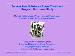 Forever Free Substance Abuse Treatment Program Outcomes Study