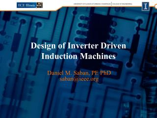 Design of Inverter Driven Induction Machines