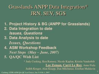 Grasslands ANPP Data Integration* JRN, SEV, SGS