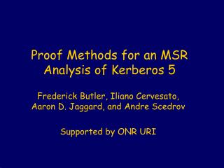 Proof Methods for an MSR Analysis of Kerberos 5