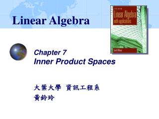 Chapter 7 Inner Product Spaces