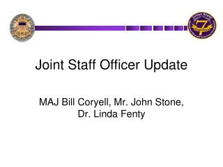 Joint Staff Officer Update