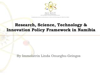 Research, Science, Technology & Innovation Policy Framework in Namibia
