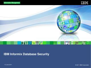 IBM Informix Database Security