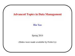 Advanced Topics in Data Management