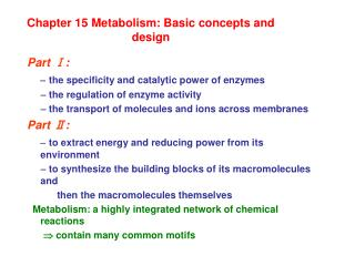 Chapter 15 Metabolism: Basic concepts and design