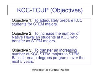 KCC-TCUP (Objectives)