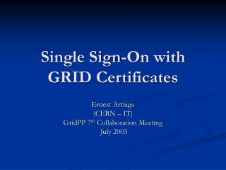Single Sign-On with GRID Certificates