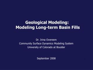 Geological Modeling: Modeling Long-term Basin Fills